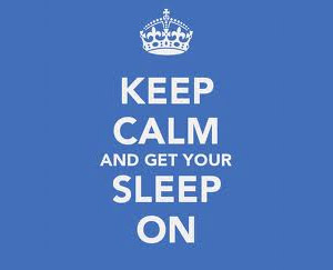 Keep clam and get your sleep on